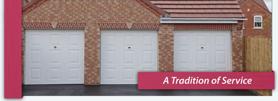 A Tradition of Service - garage doors
